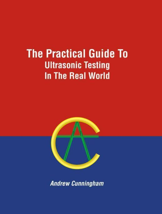 The front cover of The Practical Guide to Ultrasonic Testing in the Real World, by Andrew Cunningham