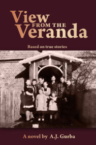 View from the Veranda Front Cover by A.J. Gurba