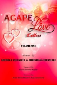 The front cover of Agape Love Letters - Volume 1 by Ademola and Christiana Usuanlele