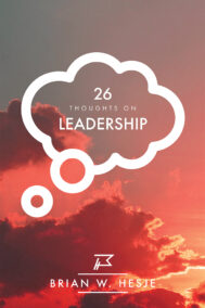 front cover of 26 thoughts on leadership by brian hesje