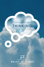 front cover of thoughts on thinking by brian hesje