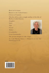 Back Cover of Moving Stones: A Memoir by Barbara Laila Klaszus