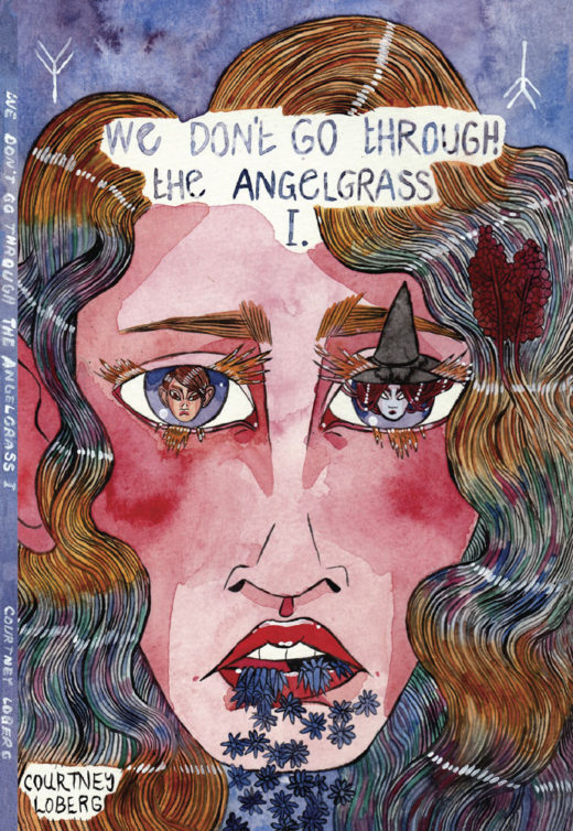 Front Cover of We don't go through the angelgrass by Courtney Loberg