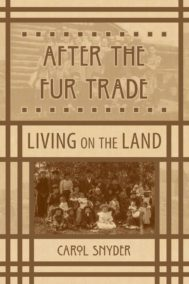 after the fur trade by carol snyder front cover