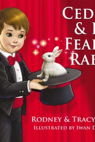 cedrick & his fearful rabbit by rodney fortin front cover