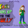 Jakin Stands Up to The Bully (Large Format) by Donna Boone Front Cover