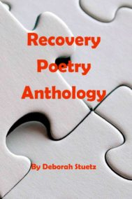 The front cover of Recovery Poetry Anthology, by Deborah Stuetz