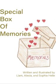 front cover of special box of memories by Liam, Alexia, and Sophia Helie
