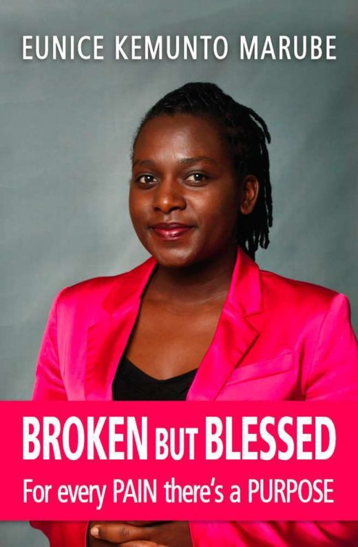 The front cover of Broken but Blessed, by Eunice Kemunto Marube