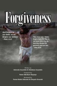 The front cover of Forgiveness, by Ademola and Chistiana Usuanlele