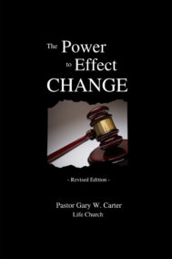 front cover of the power to effect change by gary carter