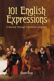 front cover of 101 english expressions by glenn gray