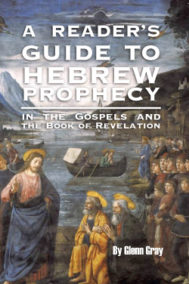 A Reader's Guide to Hebrew Prophecy by Glenn Gray Front Cover