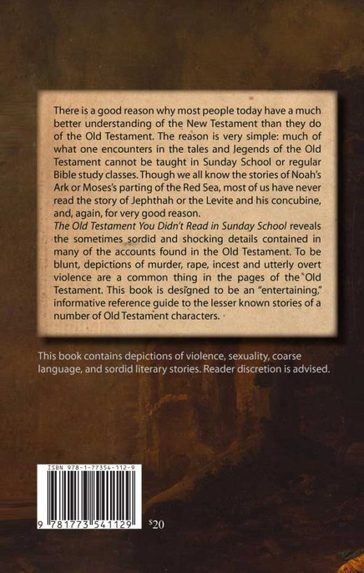 The Old Testament You Didn't Read in Sunday School by Glenn Gray Back Cover