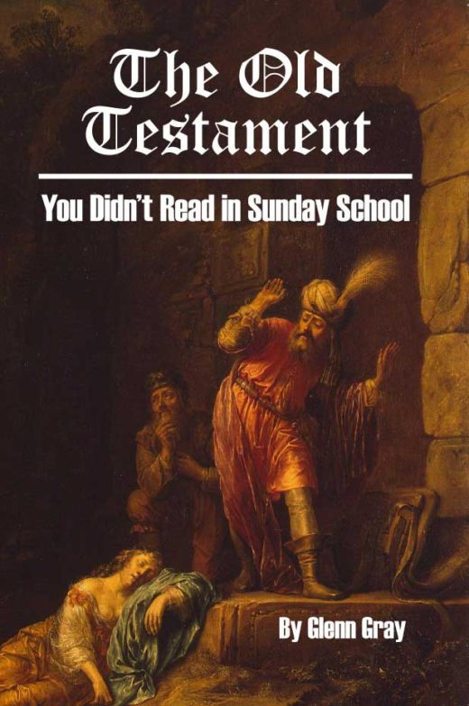 The Old Testament You Didn't Read in Sunday School by Glenn Gray Front Cover
