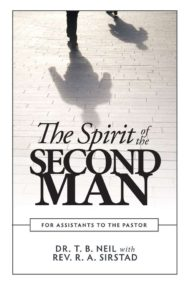 front cover of the spirit of the second man by dr. t. b. neil