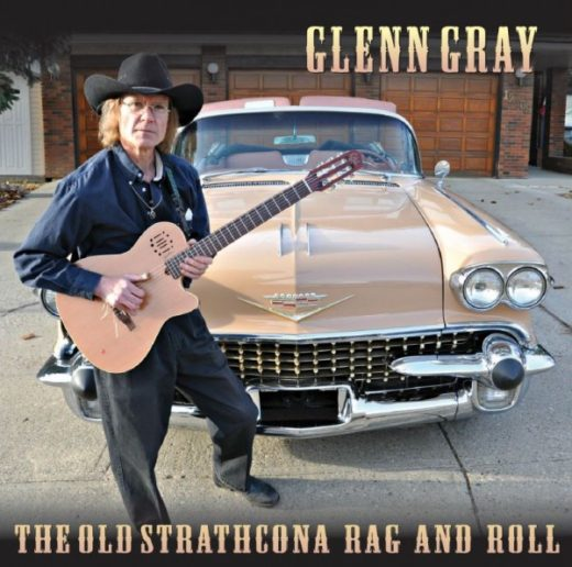 Glenn Gray The Old Strathcona Rag and Roll by Glenn Gray Front Cover