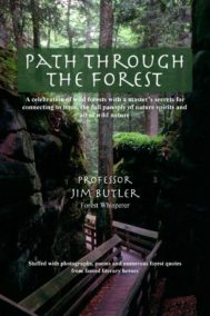 The front cover of Path Through the Forest, by Jim Butler