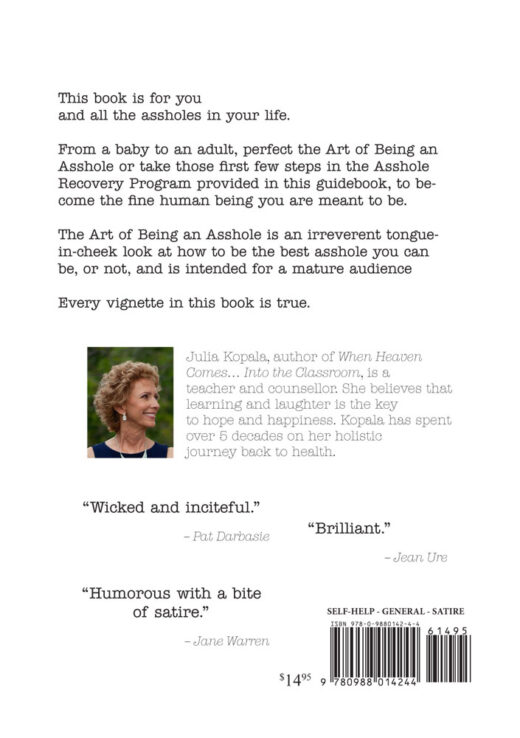 back cover of the art of being an asshole by julia kopala