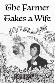 front cover of the farmer takes a wife by keith brower