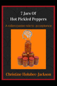 front cover of 7 jars of hot pickled peppers by christine jackson