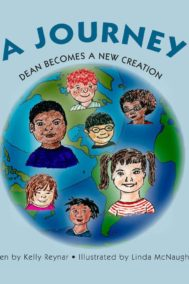 The front cover of Dean Becomes a New Creation, by Kelly Reynar