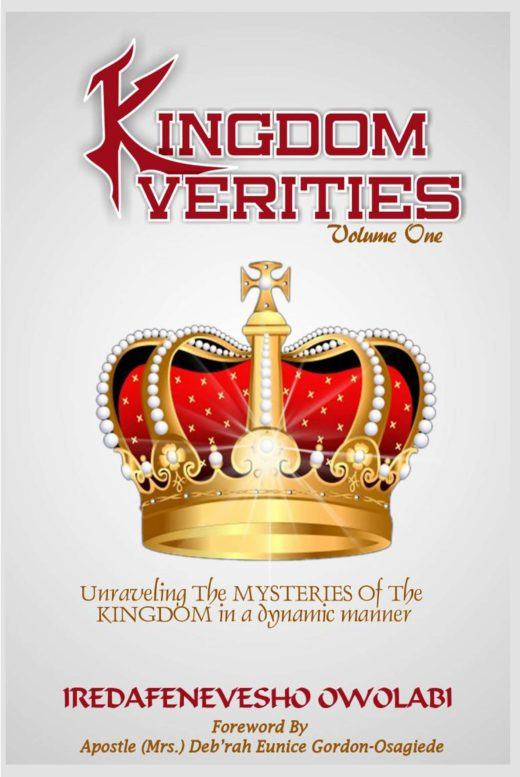 The front cover of Kingdom Verities Vol. 1, by Iredafenevesho Owolabi
