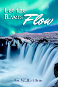 Let The Rivers Flow by Lori Byers Front Cover