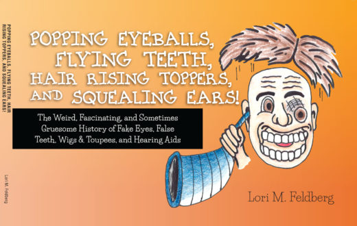 front cover of popping eyeballs, flying teeth, hair rising toppers, and squealing ears! by lori m. feldberg