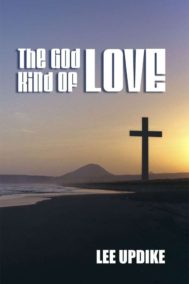 The front cover of The God Kind of Love, by Lee Updike