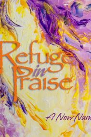 refuge in praise by martina keast front cover