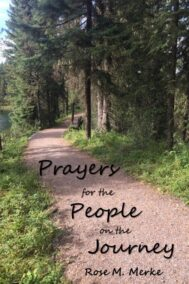 front cover of prayers for the people on the journey by rose m. merke