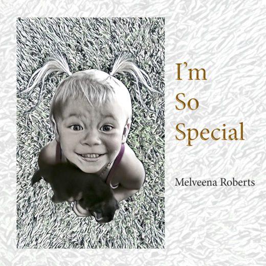 front cover of i'm so special by melveena roberts
