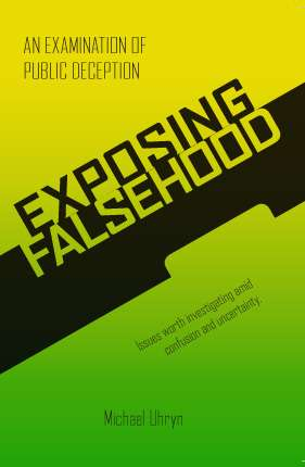 Exposing Falsehoods by Michael Uhryn Front Cover