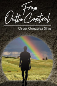 From Outta Control by Oscar Gonzalez Silva Front Cover