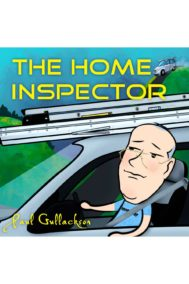 Paul Gullackson- The Home Inspector Full Cover