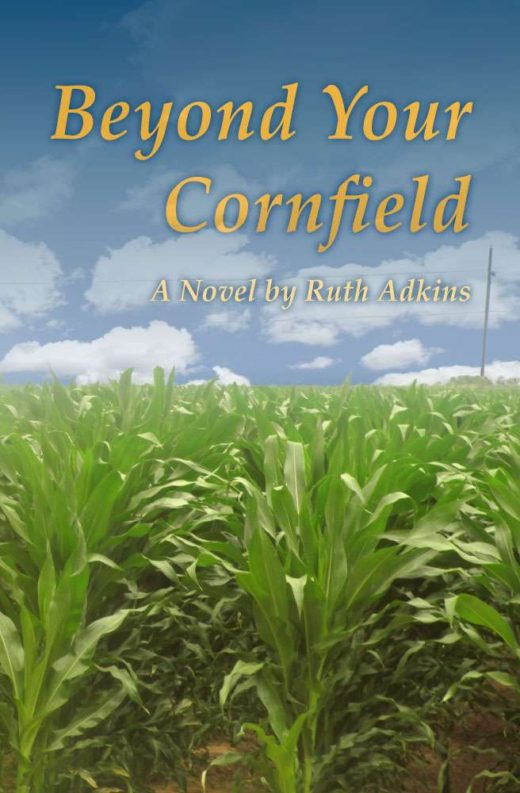 The Front Cover of Beyond Your Cornfield