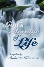 The front cover of God's Message of Life, by Roberta Hammer
