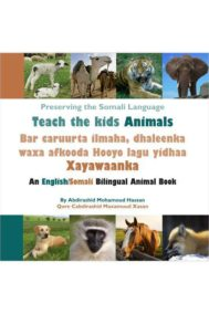 Teach the Kids Animals by Abdirashid Mohamoud Hassan