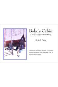 Bobo's Cabin by R.J. Faltin