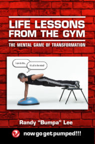 """front cover of life lessons from the gym by randy """"bumpa"""" lee"""