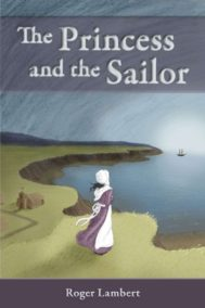 Front cover of The Princess and the Sailor