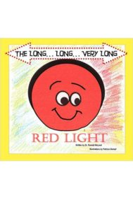 The Long...Long...Very Long Red Light by Dr. Randall McLeod