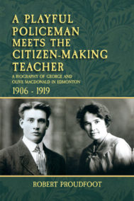 front cover of a playful policeman meets the citizen making teacher by robert proudfoot