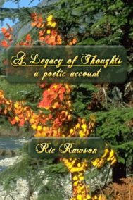 The front cover of A Legacy of Thoughts, by Ric Rawson
