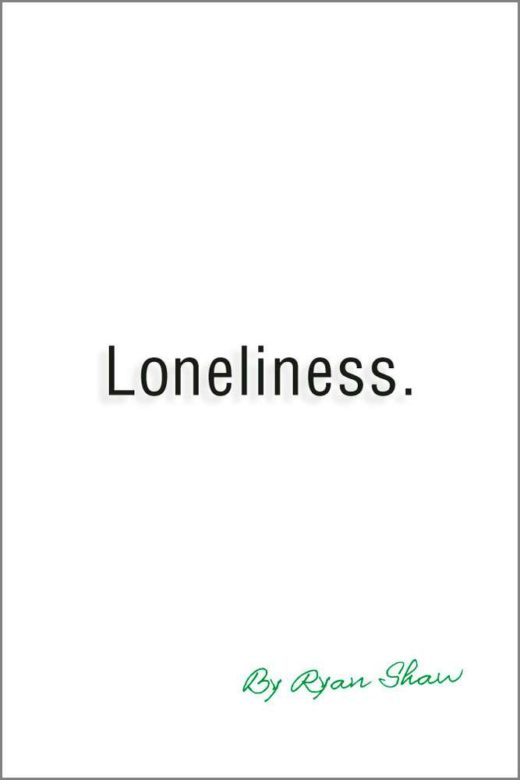 The front cover of Loneliness, by Ryan Shaw.
