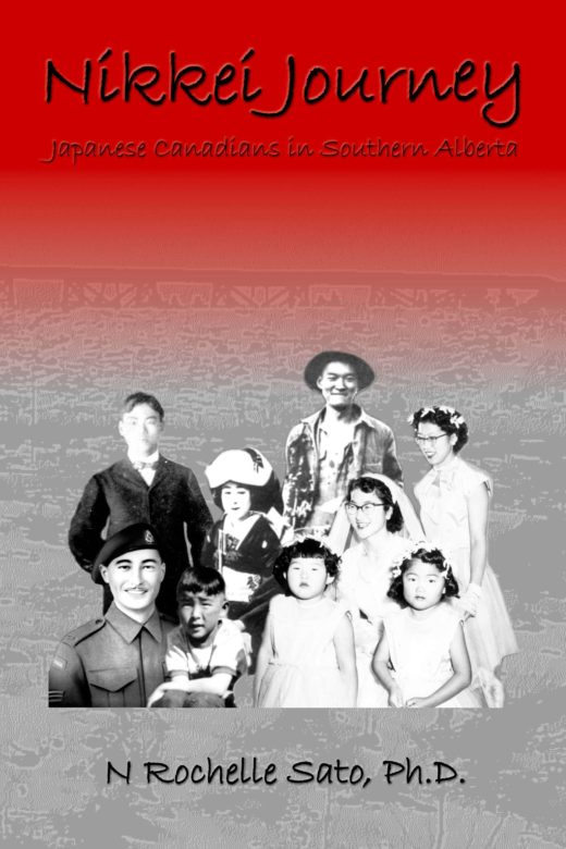 nikkei journey japanese canadians in southern alberta by n rochelle sato