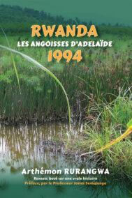 front cover of rwanda 1994 : Les Angoisses d'Adélaïde by arthemon rurangwa