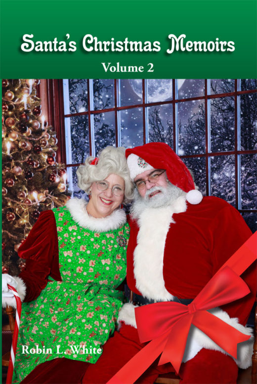 front cover of santa's christmas memoirs volume 2 by robin white
