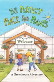 The Perfect Place for Plants by Sharon Wallish Murphy Front Cover